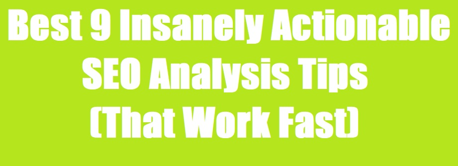 Professional SEO Analysis Tips